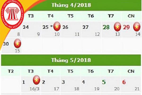 Chính thức có lịch nghỉ Giỗ Tổ Hùng Vương, 30/4 và 1/5/2018