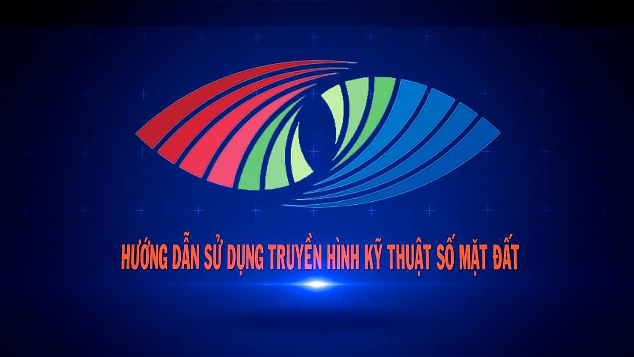 Hướng dẫn truyền hình số mặt đất trên địa bàn Hà Tĩnh