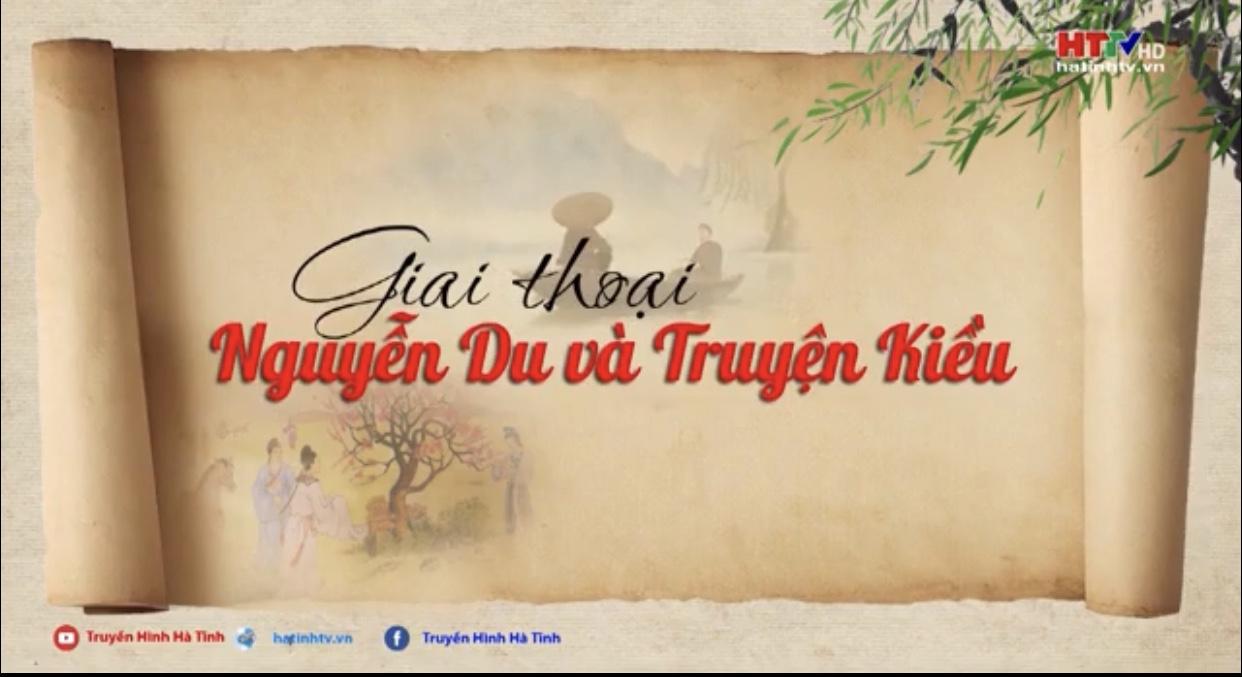 Giai thoại Nguyễn Du và truyện Kiều - Người đó đò đâu